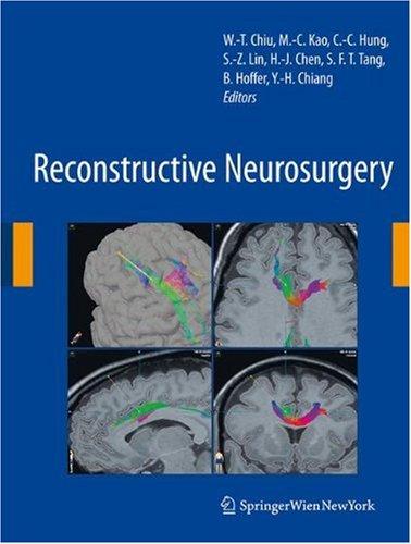 Reconstructive Neurosurgery (Acta Neurochirurgica Supplementum 101)