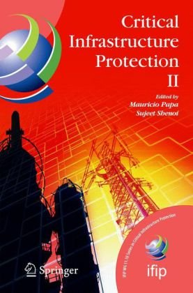 Critical Infrastructure Protection II (IFIP International Federation for Information Processing)