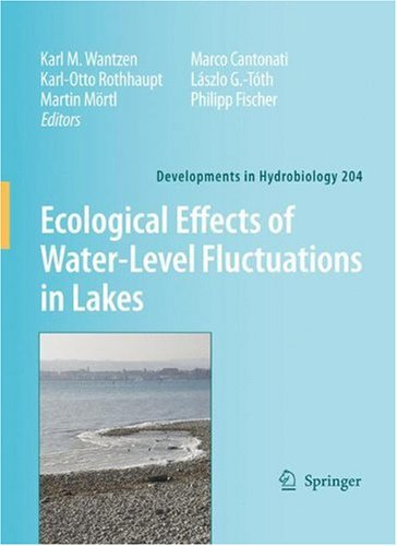 Ecological Effects of Water-level Fluctuations in Lakes (Developments in Hydrobiology)