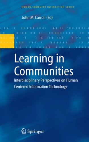 Learning in Communities: Interdisciplinary Perspectives on Human Centered Information Technology