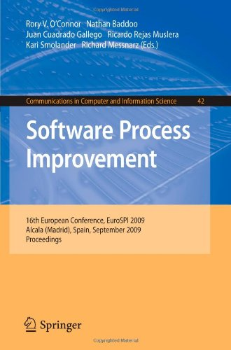 Software Process Improvement: 16th European Conference, EuroSPI 2009, Alcala (Madrid), Spain, September 2-4, 2009, Proceedings (Communications in Comp