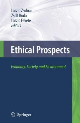 Ethical Prospects: Economy, Society and Environment