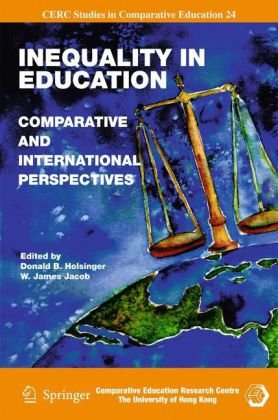 Inequality in Education: Comparative and International Perspectives (CERC Studies in Comparative Education)