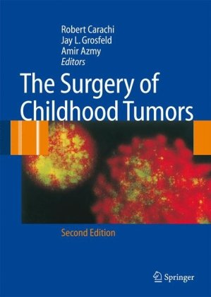 The Surgery of Childhood Tumors