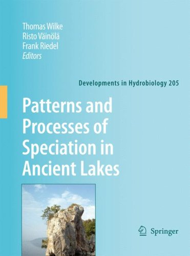 Patterns and Processes of Speciation in Ancient Lakes: Proceedings of the Fourth Symposium on Speciation in Ancient Lakes, Berlin, Germany, September