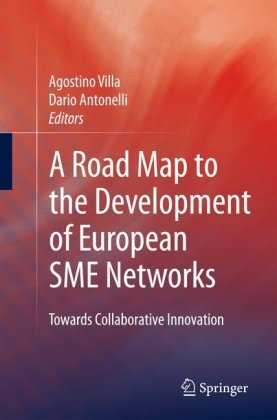 A Road Map to the Development of European SME Networks: Towards Collaborative Innovation