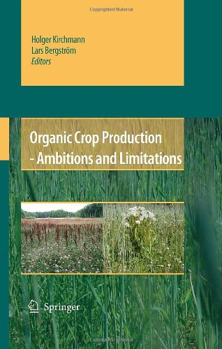 Organic Crop Production – Ambitions and Limitations