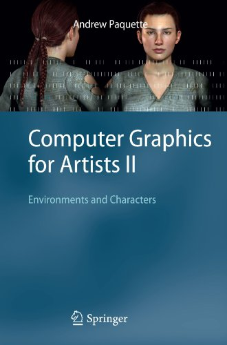 Computer Graphics for Artists II: Environments and Characters