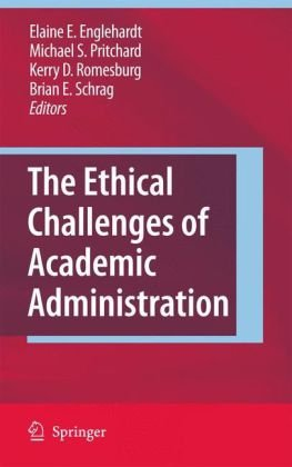 The Ethical Challenges of Academic Administration