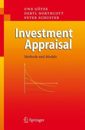 Investment Appraisal: Methods and Models