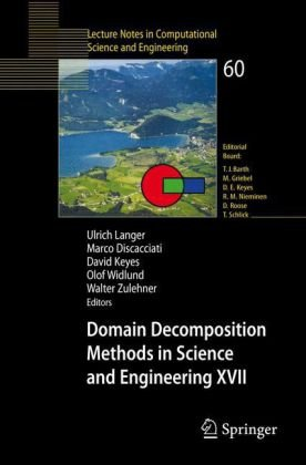 Domain Decomposition Methods in Science and Engineering XVII (Lecture Notes in Computational Science and Engineering)