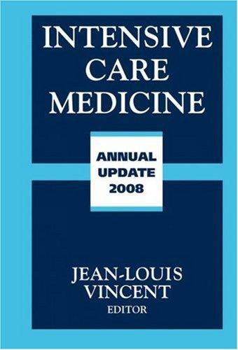 Intensive Care Medicine: Annual Update 2008