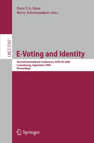 E-Voting and Identity: Second International Conference, VOTE-ID 2009, Luxembourg, September 7-8, 2009. Proceedings