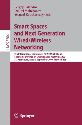 Smart Spaces and Next Generation Wired/Wireless Networking: 9th International Conference, NEW2AN 2009 and Second Conference on Smart Spaces, ruSMART 2