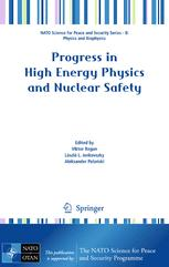 Progress in HighEnergy Physics and Nuclear Safety