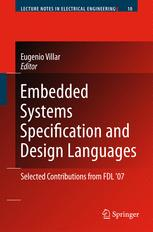 Embedded Systems Specification and Design Languages: Selected contributions from FDL'07
