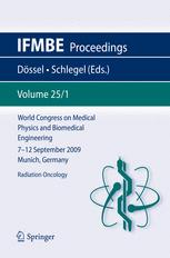 World Congress on Medical Physics and Biomedical Engineering, September 7 - 12, 2009, Munich, Germany: Vol. 25/1 Radiation Oncology