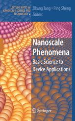Nanoscale Phenomena: Basic Science to Device Applications