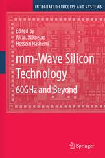 mm-Wave Silicon Technology: 60 GHz and Beyond