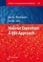 Holonic Execution: A BDI Approach