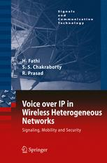 Voice over IP in Wireless Heterogeneous Networks: Signalling, Mobility, and Securityq