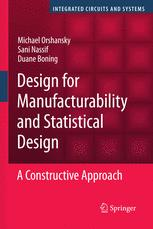 Design for Manufacturability and Statistical Design: A Constructive Approach