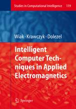 Intelligent Computer Techniques in Applied Electromagnetics