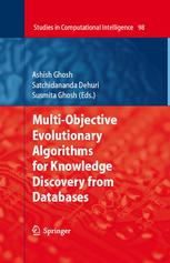 Multi-Objective Evolutionary Algorithms for Knowledge Discovery from Databases