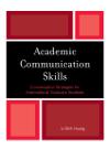 Academic Communication Skills. Conversation Strategies for International Graduate Students