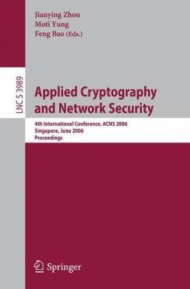 Applied Cryptography and Network Security: 4th International Conference, ACNS 2006, Singapore, June 6-9, 2006. Proceedings