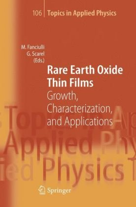 Rare earth oxide thin films: growth, characterization, and applications
