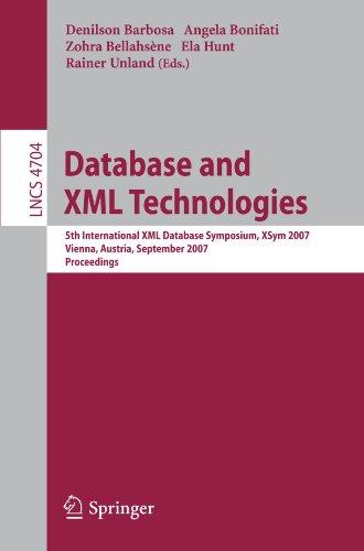 Database and XML Technologies: 5th International XML Database Symposium, XSym 2007, Vienna, Austria, September 23-24, 2007, Proceedings