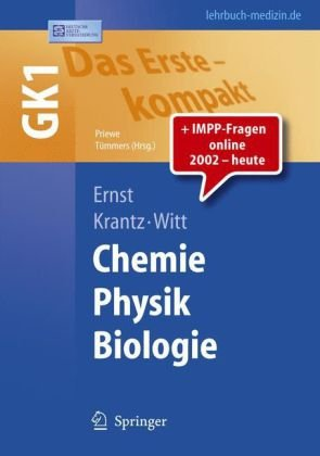 Das Erste - kompakt. Chemie Physik Biologie: GK1