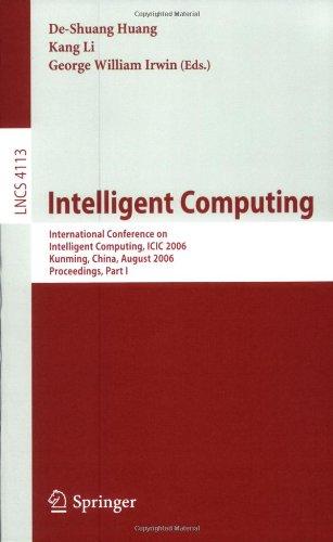 Intelligent Computing: International Conference on Intelligent Computing, ICIC 2006, Kunming, China, August 16-19, 2006. Proceedings, Part I