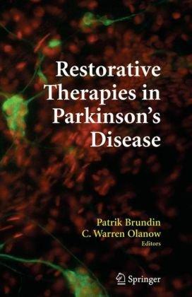 Restorative Therapies in Parkinsons Disease
