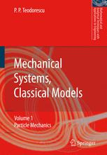 Mechanical Systems, Classical Models: Volume I: Particle Mechanics