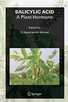Salicylic acid : a plant hormone
