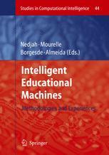 Intelligent Educational Machines: Methodologies and Experiencesq