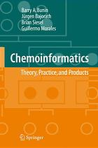 Chemoinformatics : theory, practice, & products
