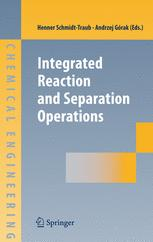 Integrated Reaction and Separation Operations: Modelling and experimental validation