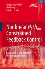 Nonlinear H 2/H ∞ Constrained Feedback Control: A Practical Design Approach Using Neural Networks