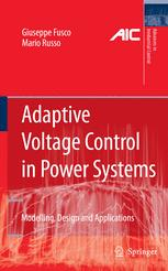 Adaptive Voltage Control in Power Systems: Modeling, Design and Applications