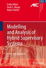 Modelling and Analysis of Hybrid Supervisory Systems: A Petri Net Approach