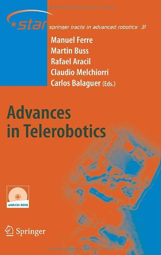Advances in Telerobotics (Springer Tracts in Advanced Robotics)