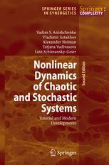 Nonlinear Dynamics of Chaotic and Stochastic Systems: Tutorial and Modern Developments