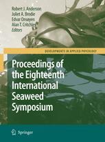 Eighteenth International Seaweed Symposium: Proceedings of the Eighteenth International Seaweed Symposium, held in Bergen, Norway, 20 – 25 June 2004q