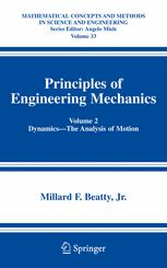 Principles of Engineering Mechanics: Volume 2 Dynamics—The Analysis of Motion