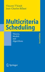 Multicriteria Scheduling: Theory, Models and Algorithms
