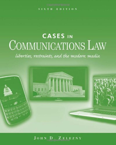 Cases in Communications Law, Sixth Edition