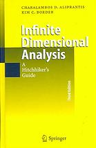 Infinite dimensional analysis : a hitchhikers guide